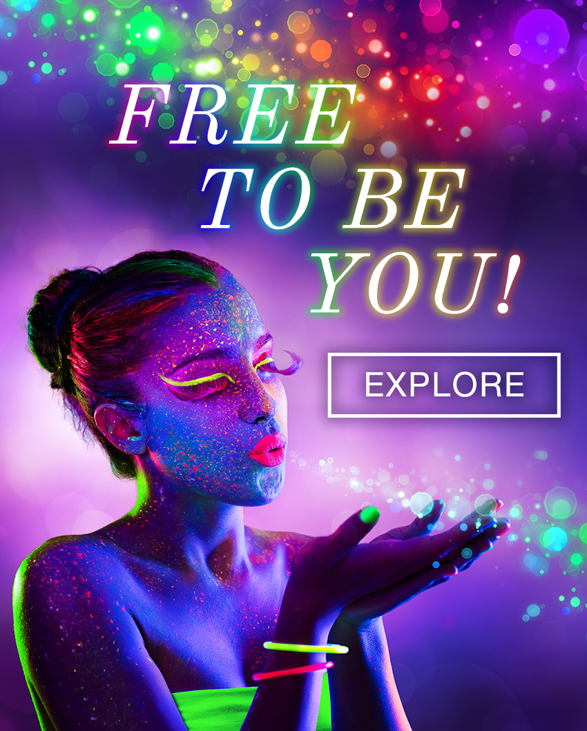 Free to be you!