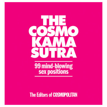 An image of the Cosmo Kama Sutra book cover from Cosmopolitan. The cover is bright pink with white lettering.