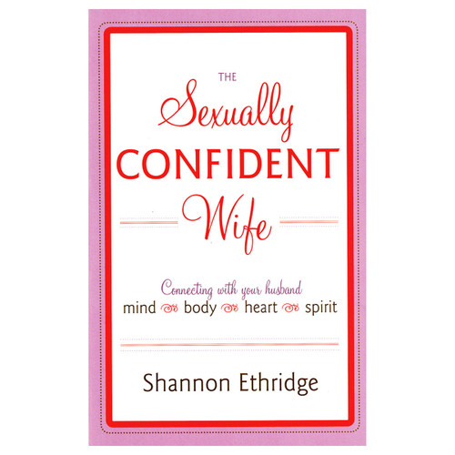 "The white, purple and red book cover of ""the sexually confident wife"" by Shannon Ethridge."