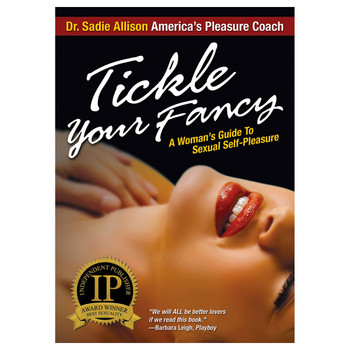 "An image of the book cover of Dr. Sadie Allison's ""Tickle Your Fancy: A Woman's Guide to Sexual Self-Pleasure"". The cover art includes a sensual image of a woman lying on her back."